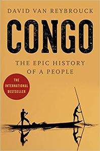 Congo: The Epic History of a People (Repost)