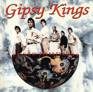 Gipsy Kings - Este Mundo (1991) [Re-Up]