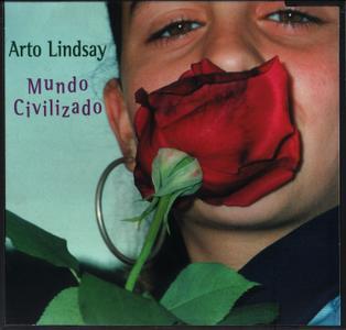 Arto Lindsay - Mundo Civilizado (1996)