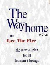 The Way Home: Or Face the Fire