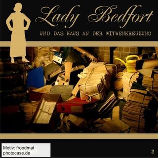 «Lady Bedfort - Folge 2: Das Haus an der Witwenkreuzung» by John Beckmann,Dennis Rohling,Michael Eickhorst