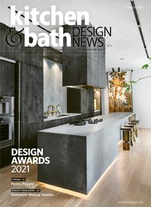 Kitchen & Bath Design News - August 2021