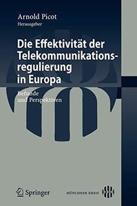 Die Effektivität der Telekommunikationsregulierung in Europa: Befunde und Perspektiven