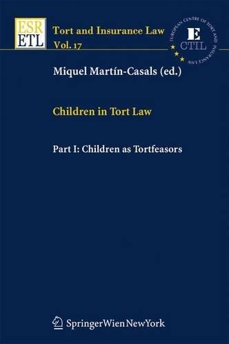 Children in Tort Law, Part I: Children as Tortfeasors (Tort and Insurance Law) (Pt. 1)