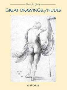 Great Drawings of Nudes: 45 Works (Repost)
