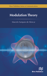 Modulation Theory (River Publishers Series in Communications)