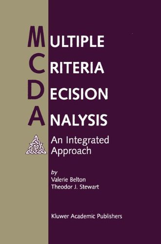 Multiple Criteria Decision Analysis: An Integrated Approach (Repost)