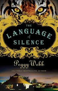 «The Language of Silence» by Peggy Webb