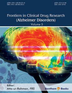 Frontiers in Clinical Drug Research - Alzheimer Disorders: Volume 5