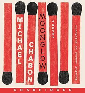 Moonglow: A Novel [Audiobook]