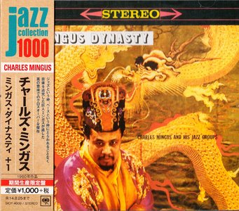 Charles Mingus and His Jazz Groups - Mingus Dynasty (1959) {2014 Japan Jazz Collection 1000 Columbia-RCA Series}