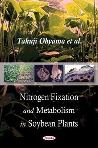 Nitrogen Fixation and Metabolism in Soybean Plants