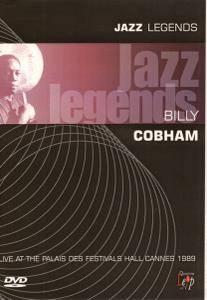 Jazz Legends: Billy Cobham - Live Palais Des Festivals Hall Cannes 1989 (2004)