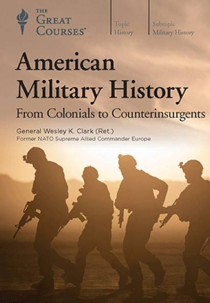 TTC Video - American Military History: From Colonials to Counterinsurgents