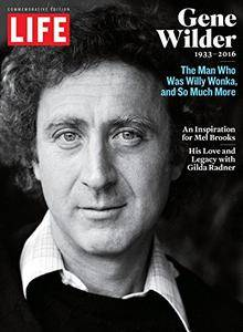 LIFE Gene Wilder 1933-2016: The Man Who Was Willy Wonka and So Much More