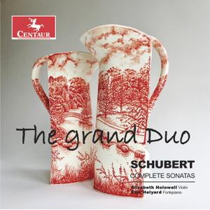 Elizabeth Holowell - The Grand Duo: Schubert Complete Sonatas (2018)