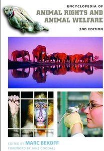 Marc Bekoff - Encyclopedia of Animal Rights and Animal Welfare, 2 Volume [Repost]