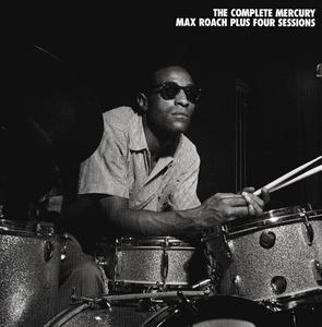 Max Roach - The Complete Mercury Max Roach Plus Four Sessions (2000) (7 CDs Box Set)