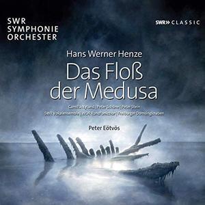 Peter Schöne, Peter Stein, SWR Symphonieorchester feat. Peter Eötvös - Henze: Das Floß der Medusa (2019)