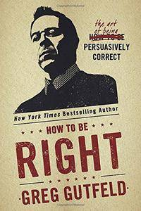 How To Be Right: The Art of Being Persuasively Correct(Repost)