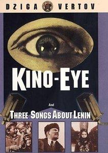 Kino Eye (1924) + Three Songs About Lenin (1934)