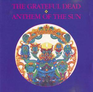 Grateful Dead - Anthem Of The Sun (1968) {1987, US 1st Press}