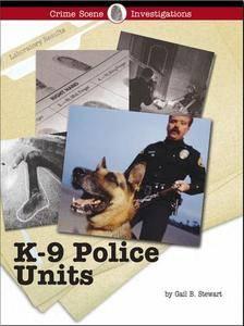 K-9 Police Units (Crime Scene Investigations) (Repost)