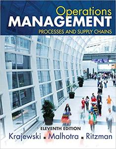 Operations Management: Processes and Supply Chains  Ed 11