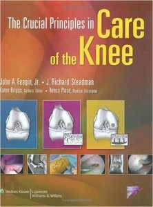 The Crucial Principles in Care of the Knee (Repost)