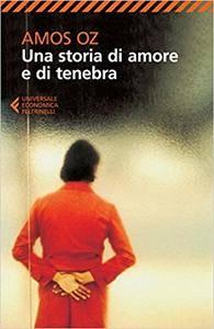 Amos Oz - Una storia di amore e di tenebra