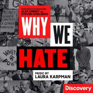 Laura Karpman - Why We Hate (2019) [Official Digital Download]