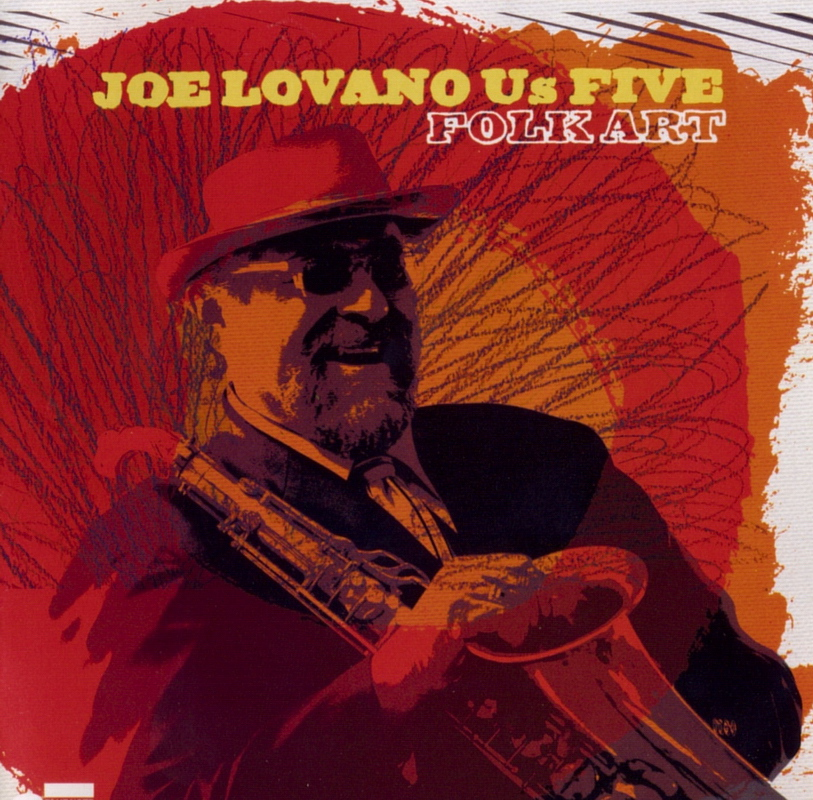 Joe Lovano - Folk Art (2009) {Blue Note}