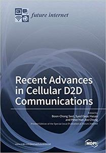 Recent Advances in Cellular D2d Communications by Boon-Chong Seet, Sye Faraz Hasan