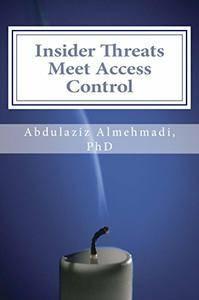 Insider Threats Meet Access Control