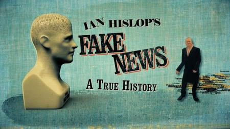 BBC - Ian Hislop's Fake News: A True History (2019)