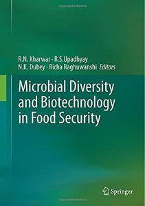 Microbial Diversity and Biotechnology in Food Security (Repost)