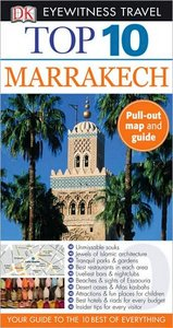 Top 10 Marrakech (Eyewitness Top 10 Travel Guides)
