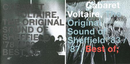 Cabaret Voltaire - The Original Sound of Sheffield '78/'82 + '83/'87. Best Of; (2001/2002) 2CD