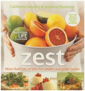 Zest: Recipes for Vitality and Good Health [Repost]