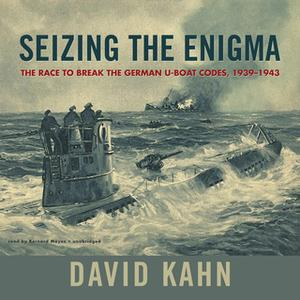 «Seizing the Enigma» by David Kahn