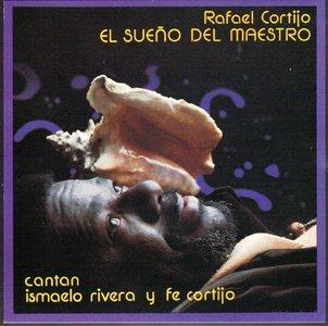 Rafael Cortijo - El Sueno Del Maestro   (1989)