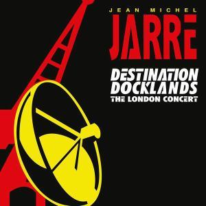 Jean-Michel Jarre - Destination Docklands (The London Concert) (1989) [Reissue 1997] (Repost)