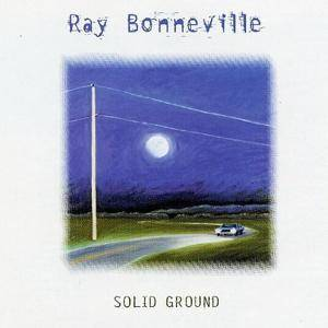 Ray Bonneville - Solid Ground (1997)
