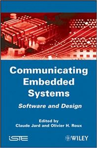 Communicating Embedded Systems: Software and Design: Formal Methods