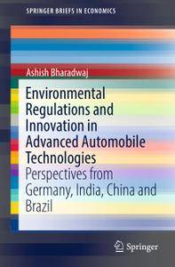 Environmental Regulations and Innovation in Advanced Automobile Technologies (Repost)