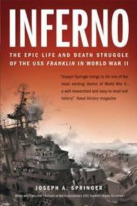 Inferno: The Epic Life and Death Struggle of the USS Franklin in World War II (repost)