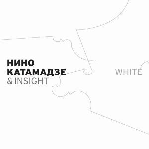 Nino Katamadze & Insight - White (2006)