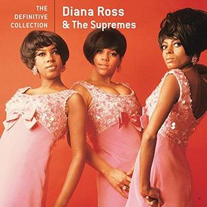 Diana Ross & The Supremes - The Definitive Collection (2008/2019)