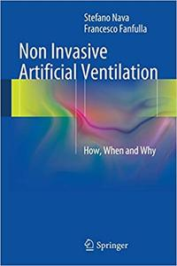 Non Invasive Artificial Ventilation: How, When and Why