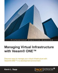 Managing Virtual Infrastructure with Veeam® ONE™